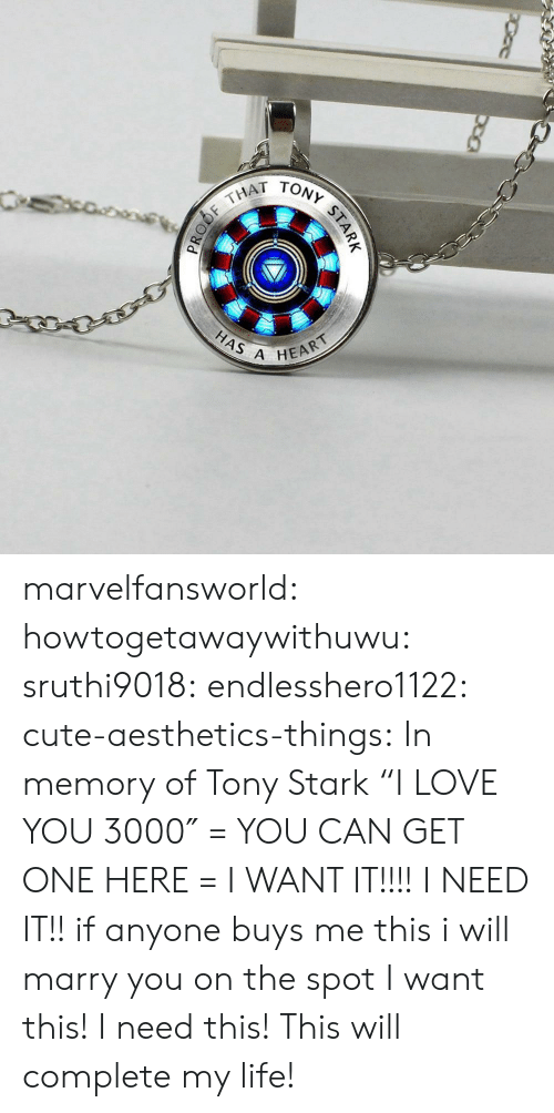 """In Memory Of: THAT  HAS A  HEART marvelfansworld:  howtogetawaywithuwu: sruthi9018:   endlesshero1122:  cute-aesthetics-things:  In memory of Tony Stark""""I LOVE YOU 3000″ = YOU CAN GET ONE HERE =   I WANT IT!!!!   I NEED IT!!   if anyone buys me this i will marry you on the spot   I want this! I need this! This will complete my life!"""