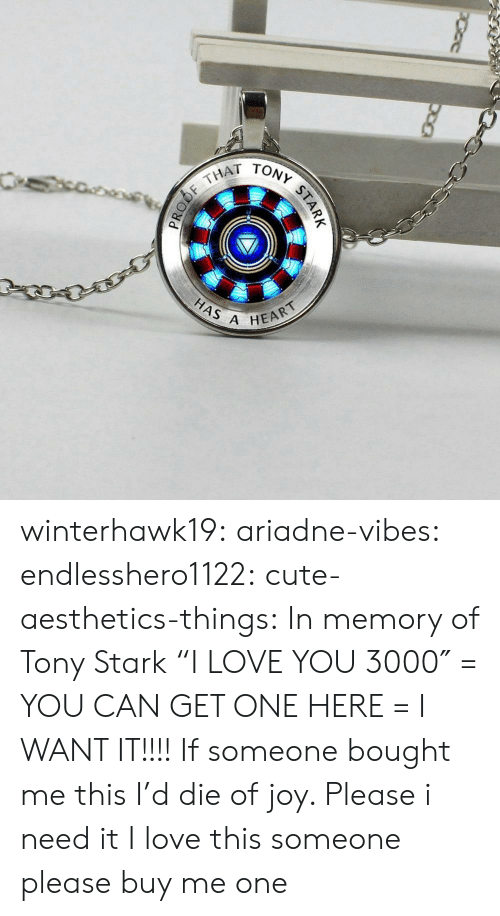 "Cute, Love, and Tumblr: THAT  HAS A  HEART winterhawk19:  ariadne-vibes:  endlesshero1122: cute-aesthetics-things:  In memory of Tony Stark ""I LOVE YOU 3000″ = YOU CAN GET ONE HERE =   I WANT IT!!!!   If someone bought me this I'd die of joy. Please i need it   I love this someone please buy me one"