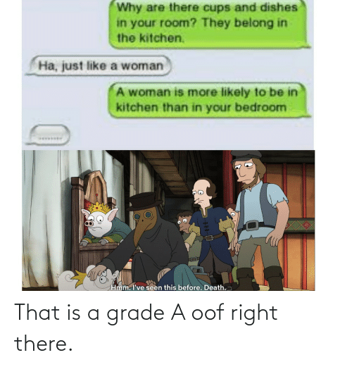 oof: That is a grade A oof right there.