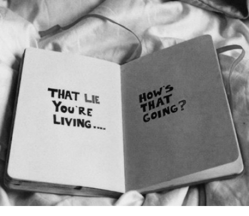 Living, You, and Lie: THAT LIE  You RE  LIVING...  Hows  THAT  GOING?