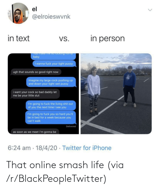 Smashing: That online smash life (via /r/BlackPeopleTwitter)