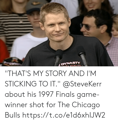 """Bulls: """"THAT'S MY STORY AND I'M STICKING TO IT.""""  @SteveKerr about his 1997 Finals game-winner shot for The Chicago Bulls https://t.co/e1d6xhIJW2"""
