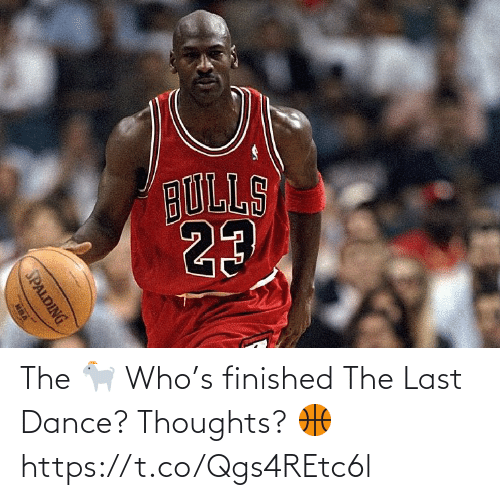 thoughts: The 🐐   Who's finished The Last Dance? Thoughts? 🏀 https://t.co/Qgs4REtc6l
