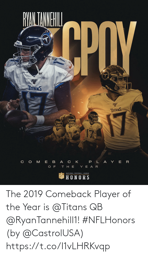 Of The Year: The 2019 Comeback Player of the Year is @Titans QB @RyanTannehill1! #NFLHonors  (by @CastrolUSA) https://t.co/I1vLHRKvqp