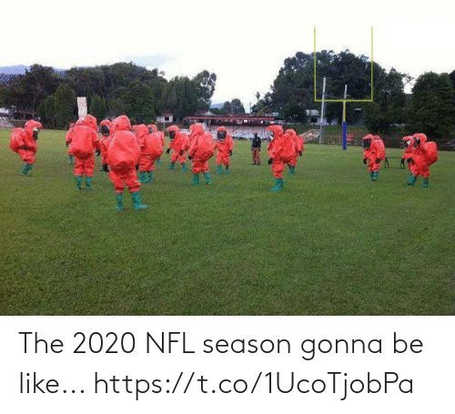 NFL: The 2020 NFL season gonna be like... https://t.co/1UcoTjobPa