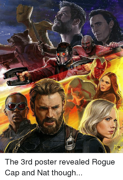 posterize: The 3rd poster revealed Rogue Cap and Nat though...