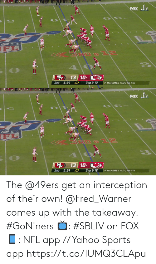 Yahoo: The @49ers get an interception of their own!  @Fred_Warner comes up with the takeaway. #GoNiners  📺: #SBLIV on FOX 📱: NFL app // Yahoo Sports app https://t.co/lUMQ3CLApu