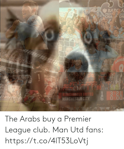 Premier League: The Arabs buy a Premier League club.  Man Utd fans: https://t.co/4lT53LoVtj