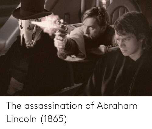 Abraham: The assassination of Abraham Lincoln (1865)