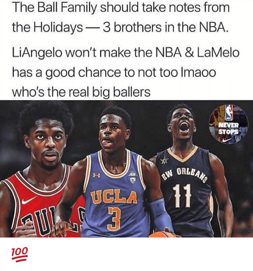 ucla: The Ball Family should take notes from  the Holidays3 brothers in the NBA.  LiAngelo won't make the NBA & LaMelo  has a good chance to not too Imaoo  who's the real big ballers  NEVER  STOPS  UCLA 💯
