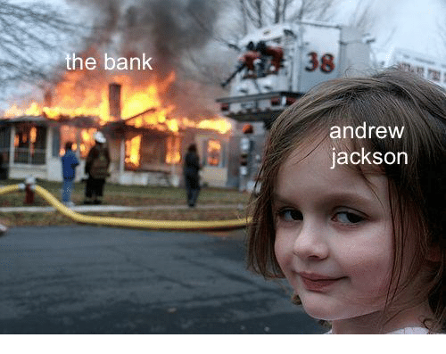 Bank, Andrew Jackson, and Jackson: the bank  38  andrew  jackson