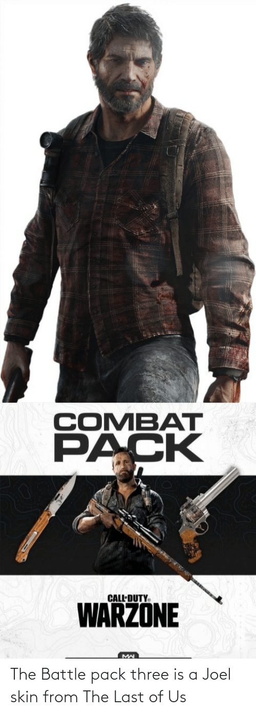 joel: The Battle pack three is a Joel skin from The Last of Us
