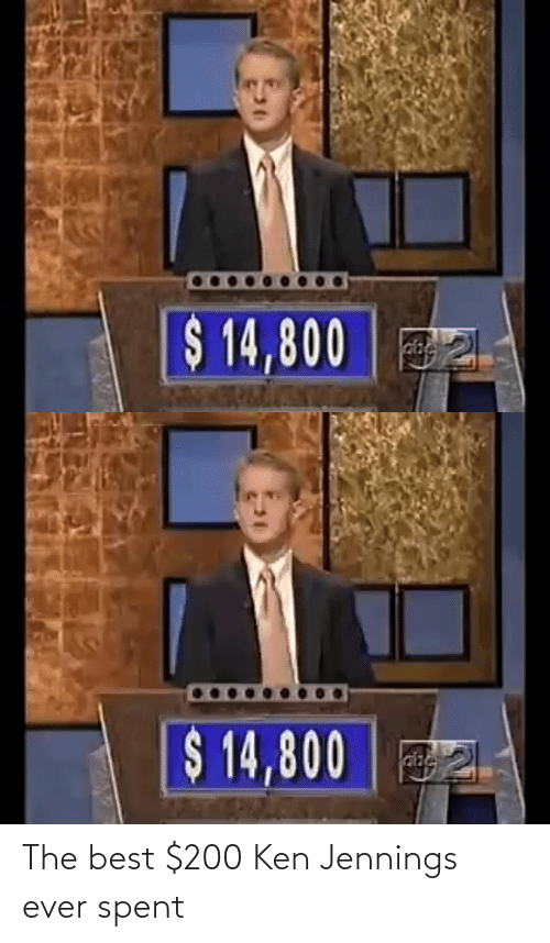 the best: The best $200 Ken Jennings ever spent