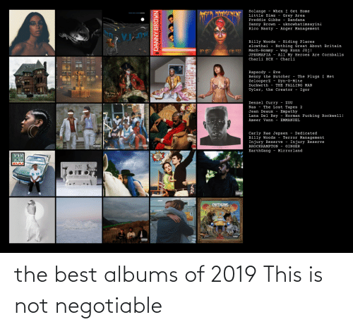 Negotiable: the best albums of 2019 This is not negotiable
