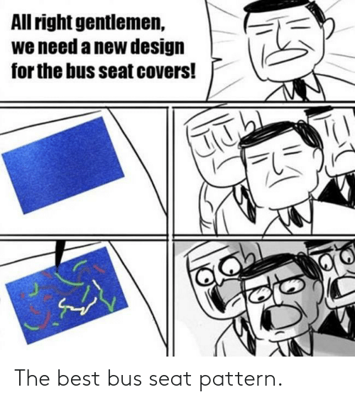 the best: The best bus seat pattern.