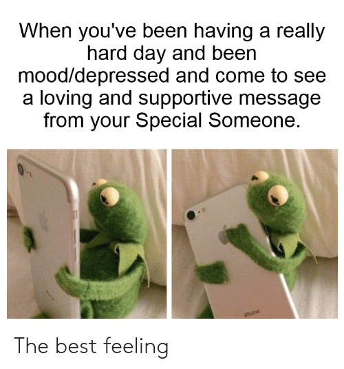 the best: The best feeling