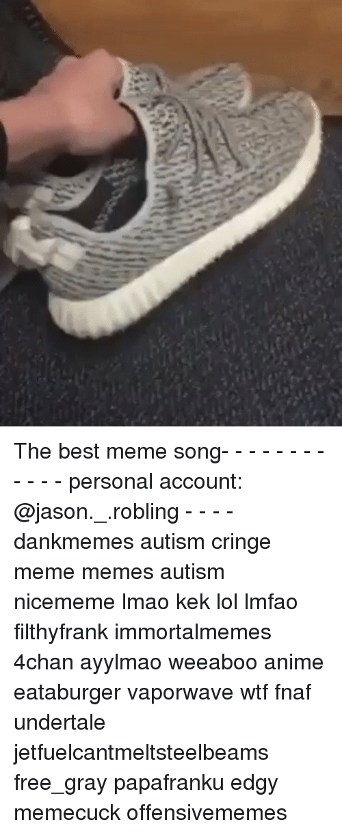 Best Meme Songs