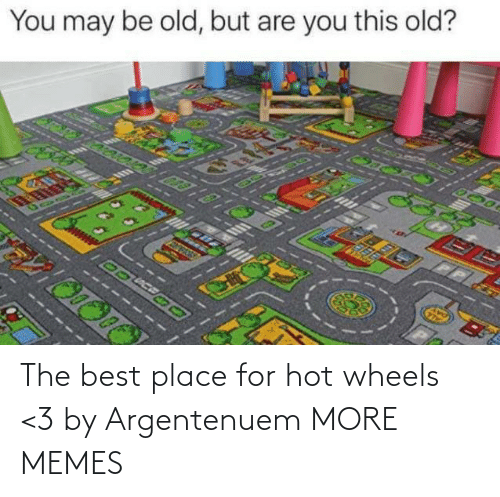 hot: The best place for hot wheels <3 by Argentenuem MORE MEMES