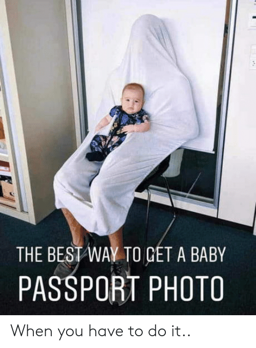 Best, Passport, and Baby: THE BEST WAY TO GET A BABY  PASSPORT PHOTO When you have to do it..