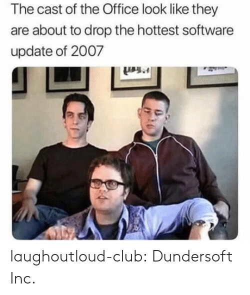 The Office: The cast of the Office look like they  are about to drop the hottest software  update of 2007 laughoutloud-club:  Dundersoft Inc.
