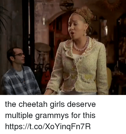 Grammys: the cheetah girls deserve multiple grammys for this https://t.co/XoYinqFn7R