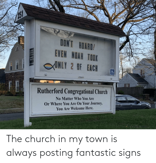 Posting: The church in my town is always posting fantastic signs