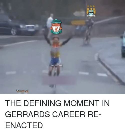 Definately: THE DEFINING MOMENT IN GERRARDS CAREER RE-ENACTED