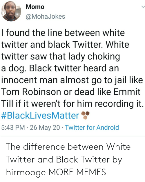 Black Twitter: The difference between White Twitter and Black Twitter by hirmooge MORE MEMES