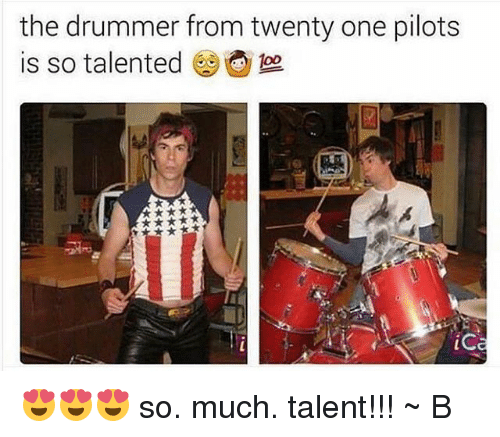 Twenty One Pilot: the drummer from twenty one pilots  is so talented  ic 😍😍😍 so. much. talent!!! ~ B