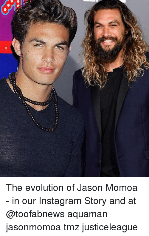 Jason Momoa: The evolution of Jason Momoa - in our Instagram Story and at @toofabnews aquaman jasonmomoa tmz justiceleague