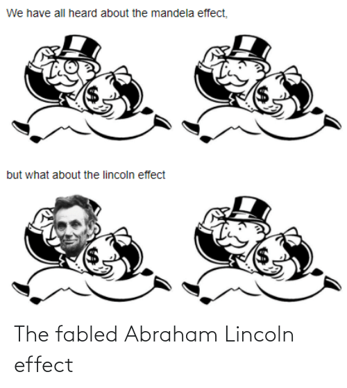 Abraham: The fabled Abraham Lincoln effect