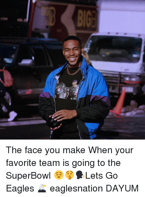 Philadelphia Eagles, Memes, and Superbowl: The face you make When your favorite team is going to the SuperBowl 😌🤫🗣Lets Go Eagles 🦅 eaglesnation DAYUM