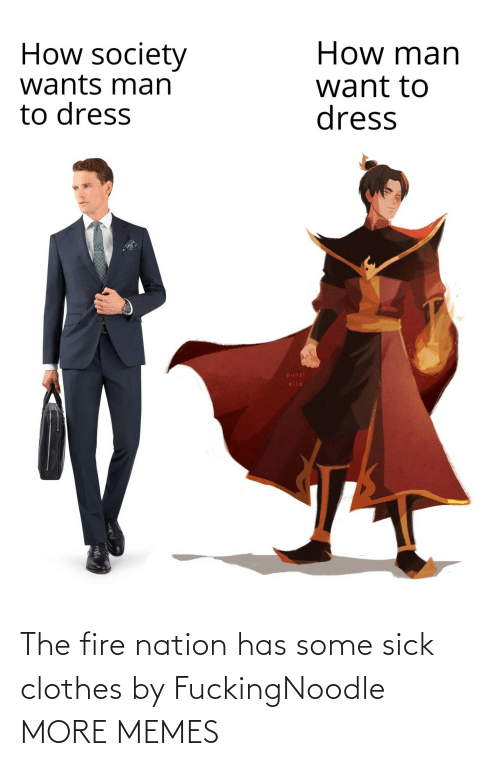Sick: The fire nation has some sick clothes by FuckingNoodle MORE MEMES