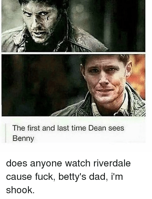 Anyoning: The first and last time Dean sees  Benny does anyone watch riverdale cause fuck, betty's dad, i'm shook.