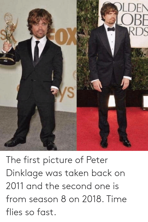 Peter Dinklage: The first picture of Peter Dinklage was taken back on 2011 and the second one is from season 8 on 2018. Time flies so fast.