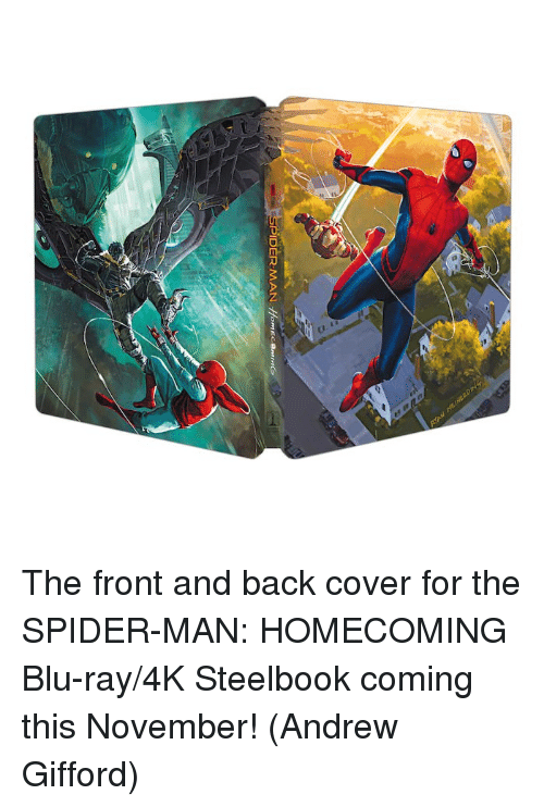 spider-man-homecoming: The front and back cover for the SPIDER-MAN: HOMECOMING Blu-ray/4K Steelbook coming this November!  (Andrew Gifford)