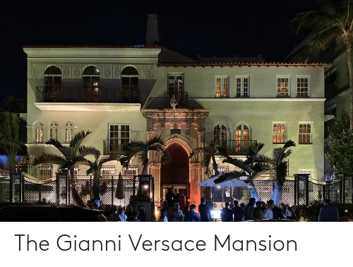 Versace: The Gianni Versace Mansion