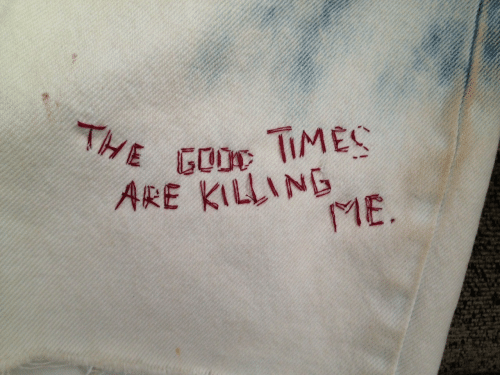 killing me: THE GOO TIMES  ARE KILLING  ME.
