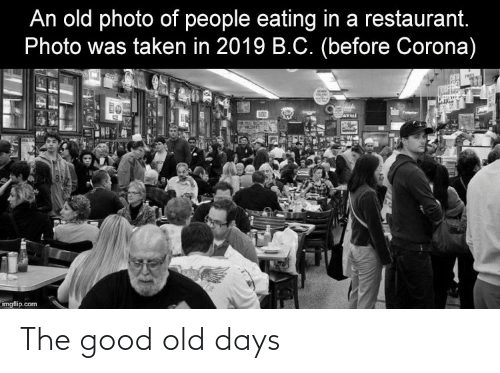 The Good: The good old days
