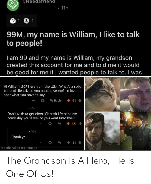 a hero: The Grandson Is A Hero, He Is One Of Us!