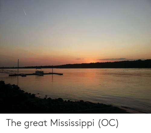 Mississippi: The great Mississippi (OC)