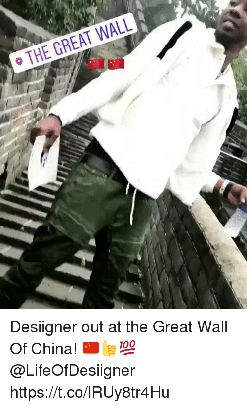 walle: THE GREAT WALL Desiigner out at the Great Wall Of China! 🇨🇳👍💯 @LifeOfDesiigner https://t.co/lRUy8tr4Hu
