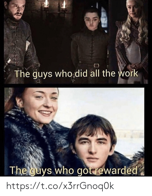 Work, All The, and Got: The guys who did all the work  The guys who got rewarded https://t.co/x3rrGnoq0k