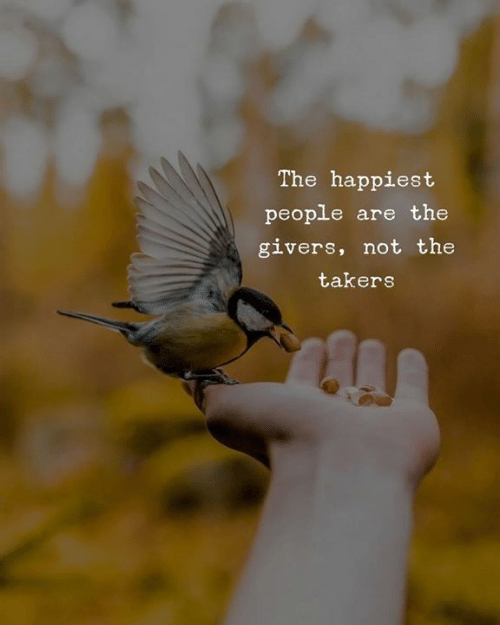 Takers, People, and Happiest: The happiest  people are the  givers, not the  takers