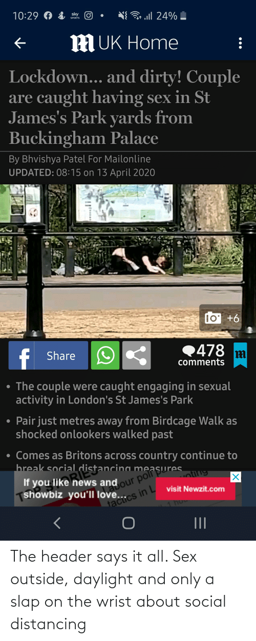 slap: The header says it all. Sex outside, daylight and only a slap on the wrist about social distancing