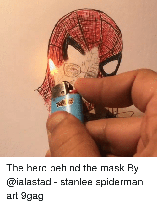 The Mask: The hero behind the mask By @ialastad - stanlee spiderman art 9gag