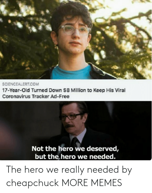 hero: The hero we really needed by cheapchuck MORE MEMES