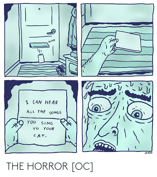 horror: THE HORROR [OC]