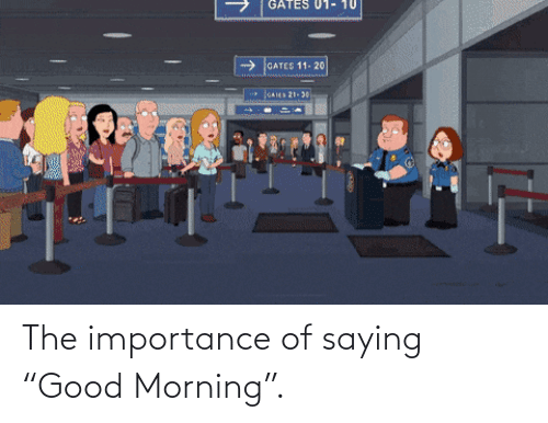 "morning: The importance of saying ""Good Morning""."
