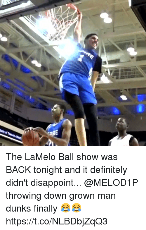 Definitely, Memes, and Back: The LaMelo Ball show was BACK tonight and it definitely didn't disappoint... @MELOD1P throwing down grown man dunks finally 😂😂 https://t.co/NLBDbjZqQ3